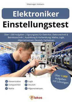 Einstellungstest Elektroniker von Erdmann,  Waldemar, Silbernagel,  Philipp