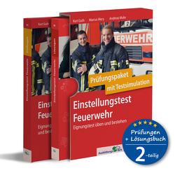 Einstellungstest Feuerwehr: Prüfungspaket mit Testsimulation von Guth,  Kurt, Mery,  Marcus, Mohr,  Andreas