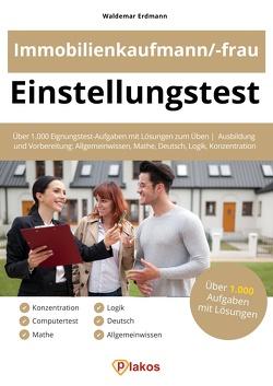 Einstellungstest Immobilienkaufmann / Immobilienkauffrau von Erdmann,  Waldemar