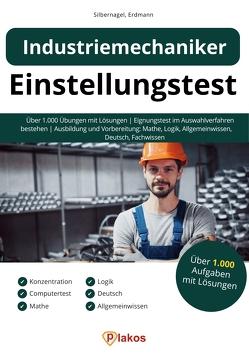 Einstellungstest Industriemechaniker von Erdmann,  Waldemar, Silbernagel,  Philipp