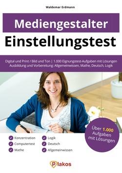 Einstellungstest Mediengestalter von Erdmann,  Waldemar