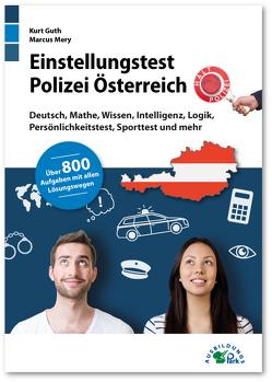 Einstellungstest Polizei Österreich von Guth,  Kurt, Mery,  Marcus