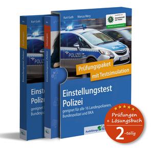 Einstellungstest Polizei: Prüfungspaket mit Testsimulation von Guth,  Kurt, Mery,  Marcus