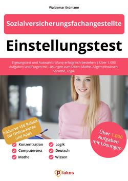 Einstellungstest Sozialversicherungsfachangestellte von Erdmann,  Waldemar