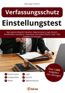 Einstellungstest Verfassungsschutz von Erdmann,  Waldemar, Silbernagel,  Philipp