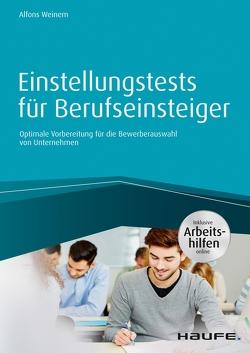 Einstellungstests für Berufseinsteiger – inkl. Arbeitshilfen online von Weinem,  Alfons