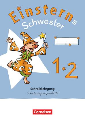 Einsterns Schwester – Erstlesen – Neubearbeitung 2021 – 1. Schuljahr von Bauer,  Roland, Maurach,  Jutta