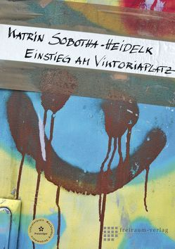 Einstieg am Viktoriaplatz von Sobotha-Heidelk,  Katrin