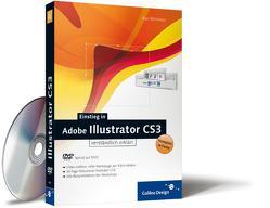 Einstieg in Adobe Illustrator CS3 von Bihlmeier,  Karl