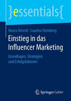 Einstieg in das Influencer Marketing von Nirschl,  Marco, Steinberg,  Laurina