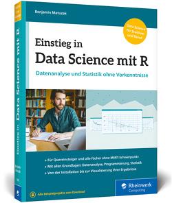 Einstieg in Data Science mit R von Matuzak,  Benjamin