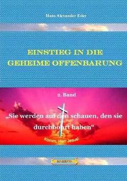 Einstieg in die Geheime Offenbarung / Einstieg in die Geheime Offenbarung, 2. Band von Eder,  Hans A, Fugel,  Adolf