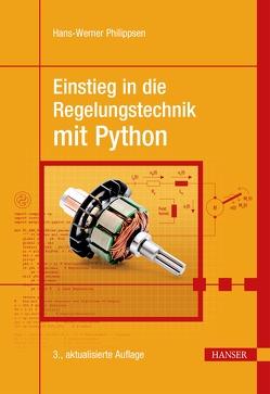 Einstieg in die Regelungstechnik mit Python von Philippsen,  Hans-Werner