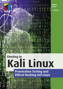Einstieg in Kali Linux von Ebner,  Jürgen