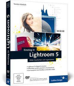 Einstieg in Lightroom 5 von Kieslich,  Torsten