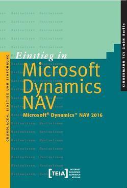 Einstieg in Microsoft Dynamics NAV – Microsoft® Dynamics™ NAV 2016