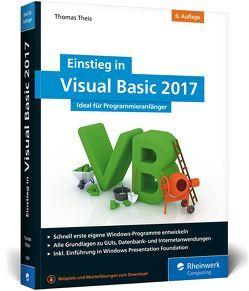 Einstieg in Visual Basic 2017 von Theis,  Thomas