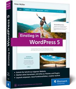 Einstieg in WordPress 5 von Müller,  Peter
