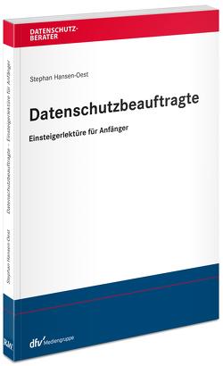 Einstieg leicht gemacht – Ihr neuer Job als Datenschutzbeauftragter von Kramer,  Philipp