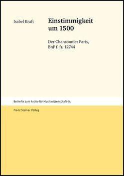 Einstimmigkeit um 1500 von Kraft,  Isabel