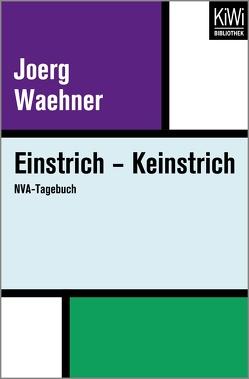 Einstrich – Keinstrich von Waehner,  Joerg
