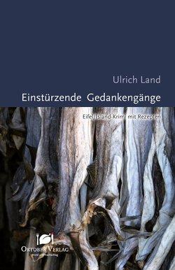 Einstürzende Gedankengänge von Land,  Ulrich