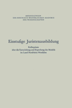 Einstufige Juristenausbildung von Rhein.-Westf. Akad. d. Wiss.,  NA