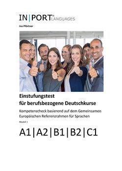 Einstufungstest für berufsbezogene Deutschkurse von Pförtner,  Ina