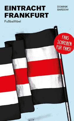 Eintracht Frankfurt von Bardow,  Dominik