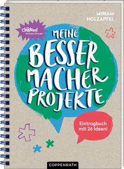 Eintragbuch – Meine Bessermacher-Projekte von Holzapfel,  Miriam, Lentföhr,  Janina