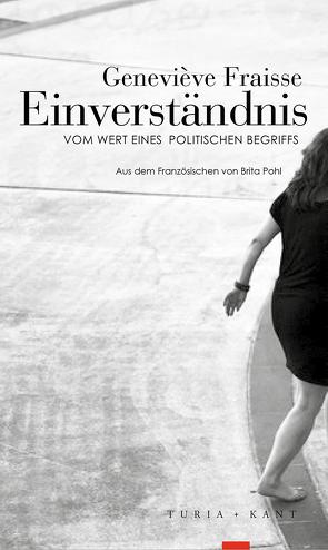 Einverständnis von Fraisse,  Geneviève, Pohl,  Brita