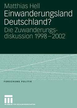 Einwanderungsland Deutschland? von Hell,  Matthias