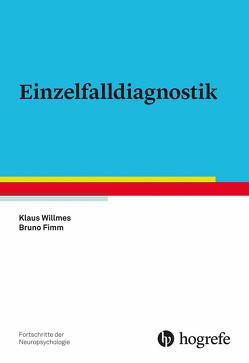 Einzelfalldiagnostik von Fimm,  Bruno, Willmes,  Klaus