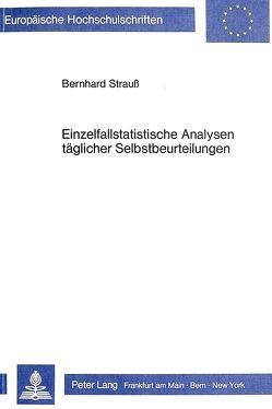 Einzelfallstatistische Analysen täglicher Selbstbeurteilungen von Strauß,  Bernhard