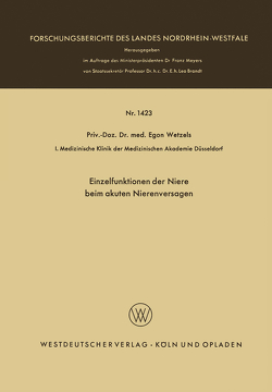 Einzelfunktionen der Niere beim akuten Nierenversagen von Wetzels,  Egon