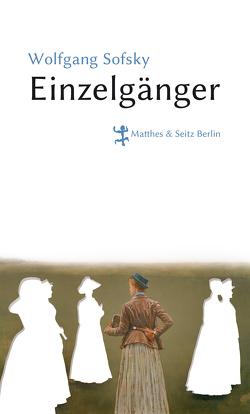 Einzelgänger von Sofsky,  Wolfgang