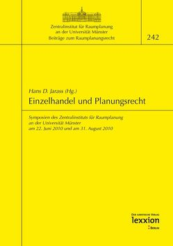 Einzelhandel und Planungsrecht von Jarass,  Hans D