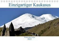 Einzigartiger Kaukasus (Tischkalender 2019 DIN A5 quer)