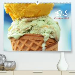 Eis. Cremiges Glück (Premium, hochwertiger DIN A2 Wandkalender 2021, Kunstdruck in Hochglanz) von Stanzer,  Elisabeth