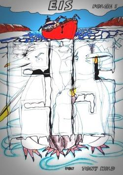 EIS / Eis – Folge 1 von Hild,  Tony