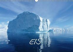 Eis (Wandkalender 2018 DIN A3 quer) von Kreissig,  Bernd