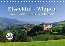 Eisacktal – Wipptal – Vom Brenner bis nach Bozen (Tischkalender 2019 DIN A5 quer) von LianeM