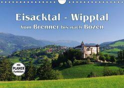 Eisacktal – Wipptal – Vom Brenner bis nach Bozen (Wandkalender 2019 DIN A4 quer) von LianeM