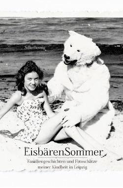 EisbärenSommer von Heinig,  Silke