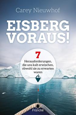 Eisberg voraus! von Findeisen-MacKenzie,  Anja, Nieuwhof,  Carey