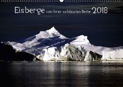 Eisberge von ihrer schönsten Seite 2018 (Wandkalender 2018 DIN A2 quer) von Döbler,  Christian
