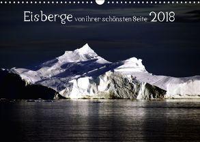 Eisberge von ihrer schönsten Seite 2018 (Wandkalender 2018 DIN A3 quer) von Döbler,  Christian