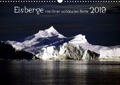 Eisberge von ihrer schönsten Seite 2019 (Wandkalender 2019 DIN A3 quer) von Döbler,  Christian