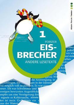 Eisbrecher – Andere Lesetexte 1 von Stuiber,  Brigitte