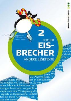 Eisbrecher – Andere Lesetexte 2 von Forster,  Brigitte, Stuiber,  Brigitte